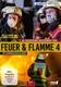 Feuer und Flamme-Mit Feuerwehrmaennern im Einsat - Feuer und Flamme-Mit Feuerwehrmännern im Einsat