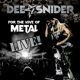 Dee Snider - For The Love Of Metal-Live (CD/DVD/BR)